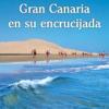 """Nuevo libro turístico: """"Gran Canaria en su encrucijada"""""""